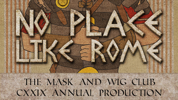 University of Pennsylvania's Mask and Wig - No Place LIke Home show
